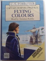 Flying Colours written by C.S. Forester performed by Christian Rodska on Cassette (Unabridged)