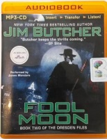 Fool Moon written by Jim Butcher performed by James Marsters on MP3 CD (Unabridged)