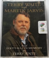 Footfalls in Memory written by Terry Waite performed by Terry Waite and Martin Jarvis on Cassette (Abridged)