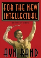 For the New Intellectual written by Ayn Rand performed by Anna Fields on CD (Unabridged)