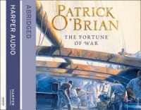 The Fortune of War written by Patrick O'Brian performed by Robert Hardy on CD (Abridged)