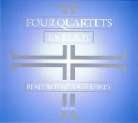 Four Quartets written by T.S. Eliot performed by Fenella Fielding on CD (Unabridged)