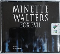 Fox Evil written by Minette Walters performed by Sean Barrett on CD (Abridged)
