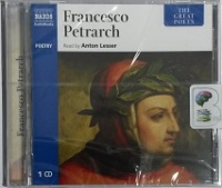 Francesco Petrarch - The Great Poets written by Francesco Petrarch performed by Anton Lesser on CD (Unabridged)