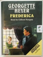 Frederica written by Georgette Heyer performed by Clifford Norgate on Cassette (Unabridged)