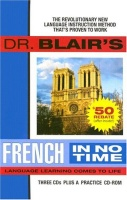 Dr. Blair's French in No Time written by Dr Blair performed by Dr. Blair on CD (Unabridged)