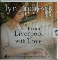 From Liverpool with Love written by Lyn Andrew performed by Janine Birkett on CD (Unabridged)