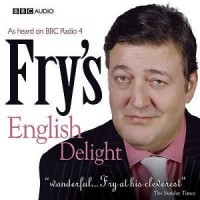 Fry's English Delight written by Stephen Fry performed by Stephen Fry on CD (Abridged)
