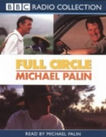 Full Circle written by Michael Palin performed by Michael Palin on Cassette (Abridged)