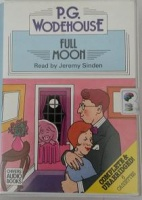 Full Moon written by P.G. Wodehouse performed by Jeremy Sinden on Cassette (Unabridged)