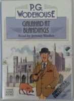 Galahad at Blandings written by P.G. Wodehouse performed by Jeremy Sinden on Cassette (Unabridged)