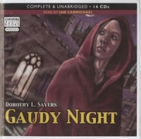 Gaudy Night written by Dorothy L. Sayers performed by Ian Carmichael on CD (Unabridged)