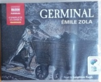 Germinal written by Emile Zola performed by Leighton Pugh on CD (Unabridged)