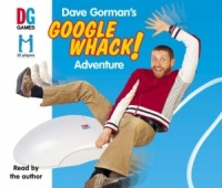 Dave Gorman's Googlewhack! Adventure written by Dave Gorman performed by Dave Gorman on CD (Abridged)