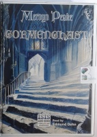Gormenghast written by Mervyn Peake performed by Edmund Dehn on Cassette (Unabridged)