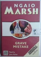 Grave Mistake written by Ngaio Marsh performed by Jane Asher on Cassette (Unabridged)