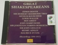 Great Shakespeareans written by Pavilion Records performed by Edwin Booth, Sir Herbert Beerbohm Tree, John Barrymore and Maurice Evans on CD (Abridged)