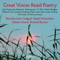 Great Voices Read Poetry written by Various Great Poets performed by Ralph Richardson, John Betjeman, John Gielgud and T.S. Eliot, Richard Burton and Robert Donat on CD (Abridged)