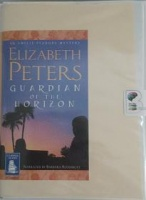 Guardian of the Horizon written by Elizabeth Peters performed by Barbara Rosenblat on Cassette (Unabridged)