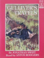 Gullivers Travels written by Jonathan Swift performed by Anton Rogers on Cassette (Abridged)