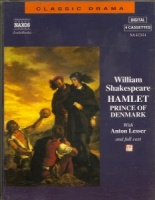 Hamlet written by William Shakespeare performed by Naxos Dramatization, Anton Lesser and Emma Fielding on Cassette (Unabridged)