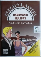 Hangman's Holiday written by Dorothy L. Sayers performed by Ian Carmichael on Cassette (Unabridged)