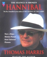Hannibal written by Thomas Harris performed by Thomas Harris on Cassette (Abridged)