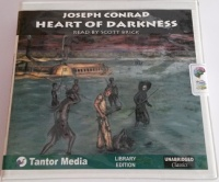 Heart of Darkness written by Joseph Conrad performed by Scott Brick on CD (Unabridged)