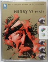 Henry VI Part 3 written by William Shakespeare performed by Richard Marquand, Gordon Gardener, Patrick Wymark and George Rylands on Cassette (Unabridged)
