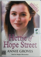 Hettie of Hope Street written by Annie Groves performed by Maggie Ollerenshaw on Cassette (Unabridged)
