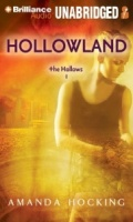 Hollowland - The Hollows written by Amanda Hocking performed by Eileen Stevens on MP3 CD (Unabridged)