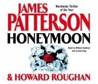 Honeymoon written by James Patterson performed by William Hootkins and Lorelei King on CD (Abridged)