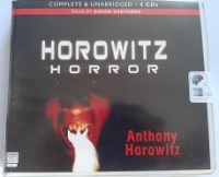 Horowitz Horror written by Anthony Horowitz performed by Simon Shepherd on CD (Unabridged)
