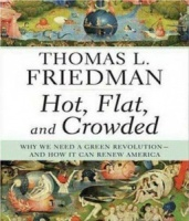 Hot, Flat, and Crowded written by Thomas L. Friedman performed by Oliver Wyman on CD (Abridged)