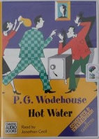 Hot Water written by P.G. Wodehouse performed by Jonathan Cecil on Cassette (Unabridged)