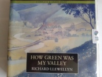 How Green Was My Valley written by Richard Llewellyn performed by Philip Madoc on CD (Unabridged)