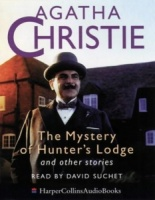 The Mystery of the Hunter's Lodge written by Agatha Christie performed by David Suchet on Cassette (Unabridged)