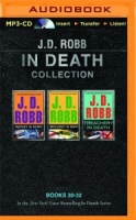 In Death Collection Books 30-32 written by J.D. Robb performed by Susan Ericksen on MP3 CD (Unabridged)