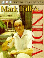 India written by Mark Tully performed by Mark Tully on Cassette (Abridged)
