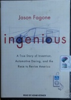Ingenious - A True Story of Invention written by Jason Fagone performed by Adam Verner on MP3 CD (Unabridged)