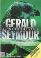 A Line in the Sand written by Gerald Seymour performed by Anthony Head on Cassette (Unabridged)