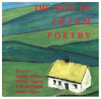 The Best of Irish Poetry written by Various performed by Various Famous Actors on CD (Abridged)