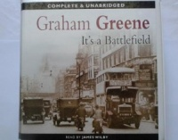 It's a Battlefield written by Graham Greene performed by James Wilby on CD (Unabridged)