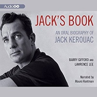 Jack's Book - An Oral Biography of Jack Kerouac written by Barry Gifford and Lawrence Lee performed by Mauro Hantman on MP3 Player (Unabridged)