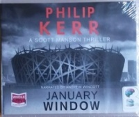 January Window written by Philip Kerr performed by Andrew Wincott on CD (Unabridged)