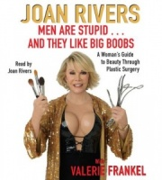 Men are Stupid...and they like Big Boobs written by Joan Rivers performed by Joan Rivers on CD (Abridged)