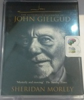 John G - The Authorised Biography of John Gielgud written by Sheridan Morley performed by Sheridan Morley on Cassette (Abridged)