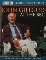 John Gielgud at the BBC written by Various Famous Authors performed by Sir John Gielgud on Cassette (Abridged)