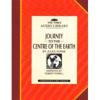 Journey to the Centre of the Earth written by Jules Verne performed by Robert Powell on Cassette (Abridged)
