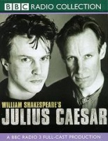 Julius Caesar written by William Shakespeare performed by Gerard Murphy, Stella Gonet, Nicholas Farrell and Samantha Bond on Cassette (Abridged)